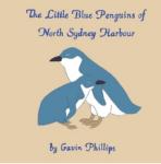 The Little Blue Penguins of North Sydney Harbour